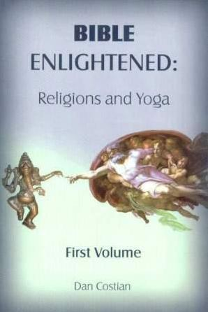 Bible Enlightened: Religions and Yoga
